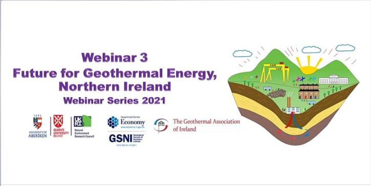 Future for Geothermal Energy, NI, Webinar series