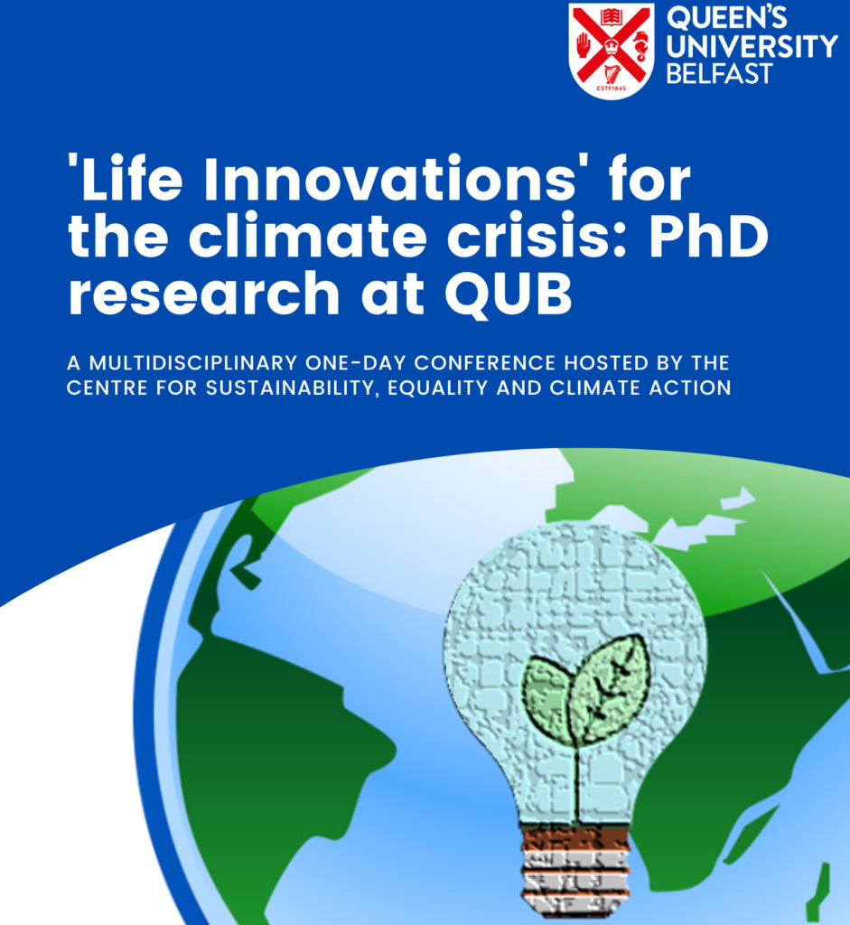 'Life innovations' for the climate crisis: PhD research at QUB
